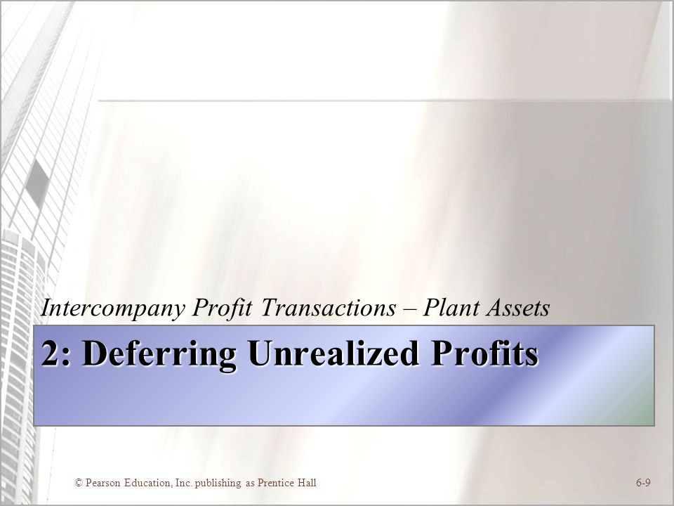 2: Deferring Unrealized Profits