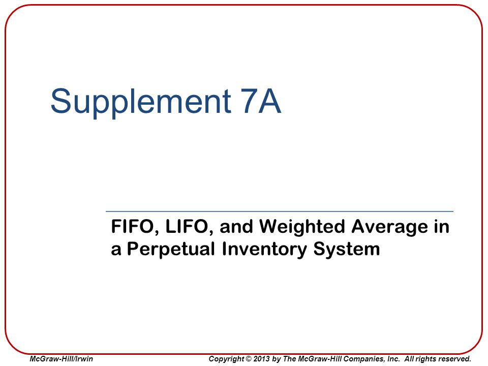 FIFO, LIFO, and Weighted Average in a Perpetual Inventory System