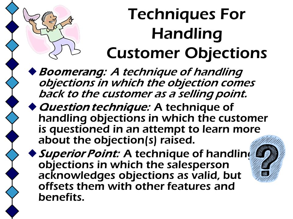 Techniques For Handling Customer Objections