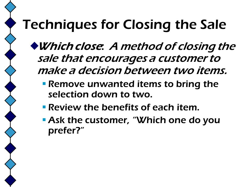Techniques for Closing the Sale