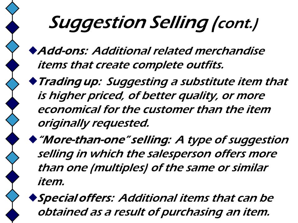 Suggestion Selling (cont.)