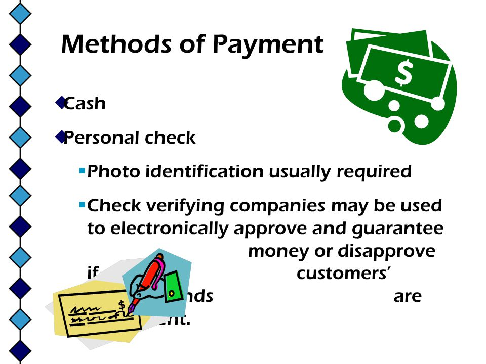 Methods of Payment Cash Personal check