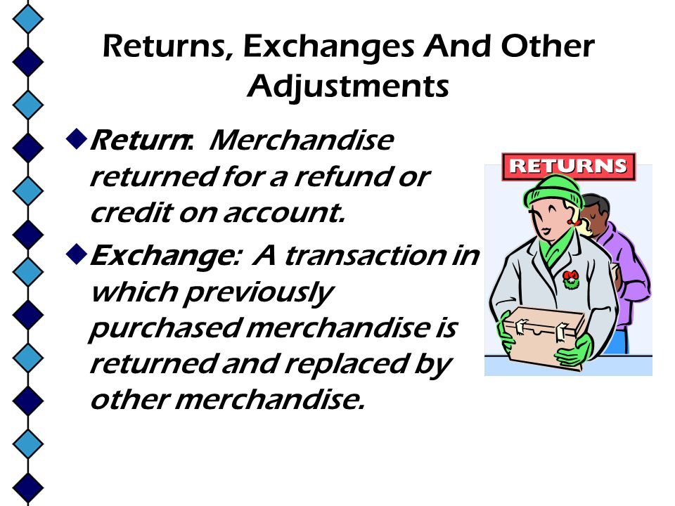 Returns, Exchanges And Other Adjustments