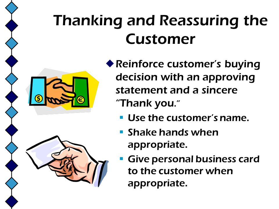 Thanking and Reassuring the Customer