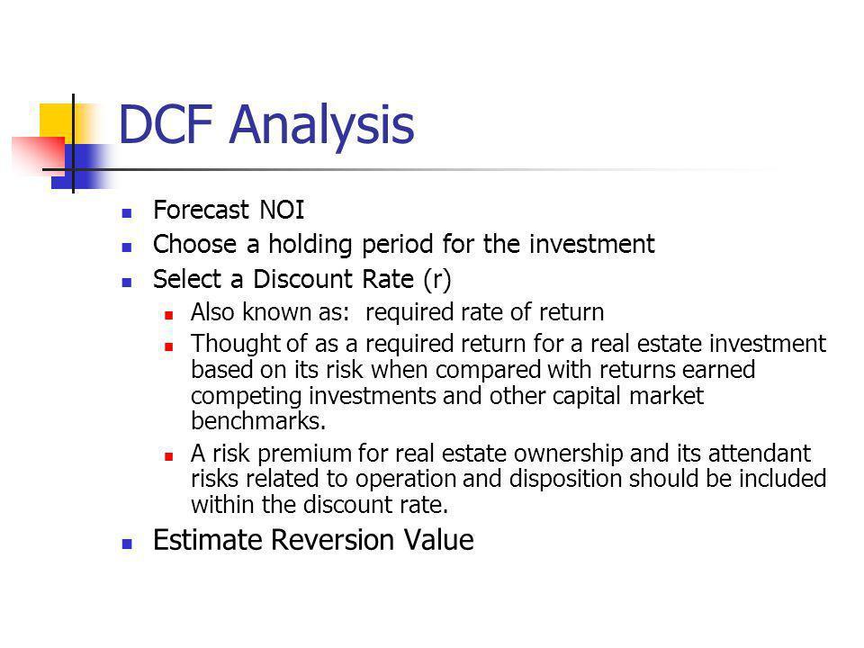 DCF Analysis Estimate Reversion Value Forecast NOI