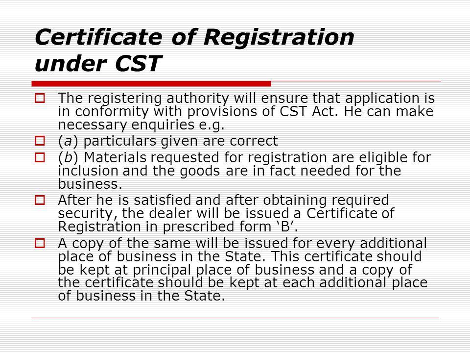 Certificate of Registration under CST