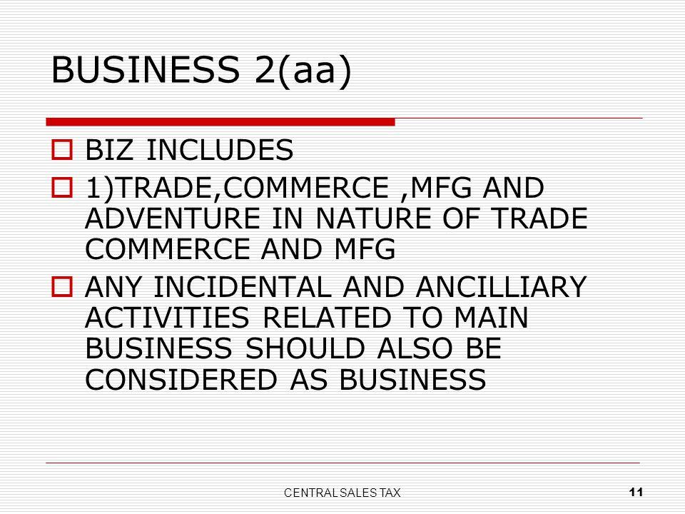 BUSINESS 2(aa) BIZ INCLUDES