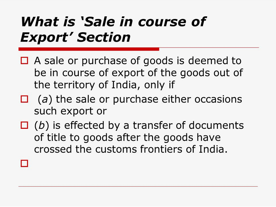 What is 'Sale in course of Export' Section
