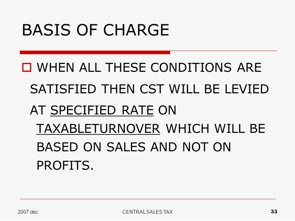 BASIS OF CHARGE WHEN ALL THESE CONDITIONS ARE