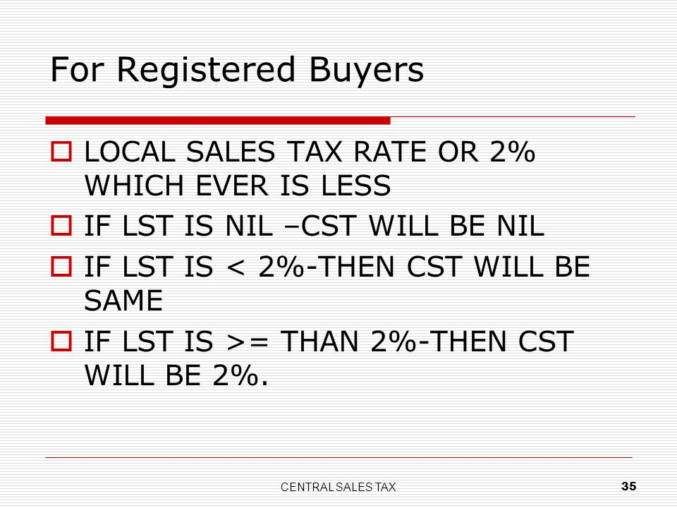 For Registered Buyers LOCAL SALES TAX RATE OR 2% WHICH EVER IS LESS