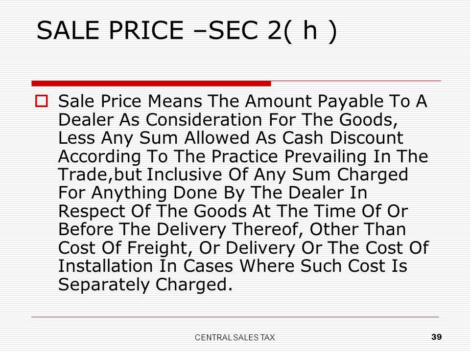 SALE PRICE –SEC 2( h )