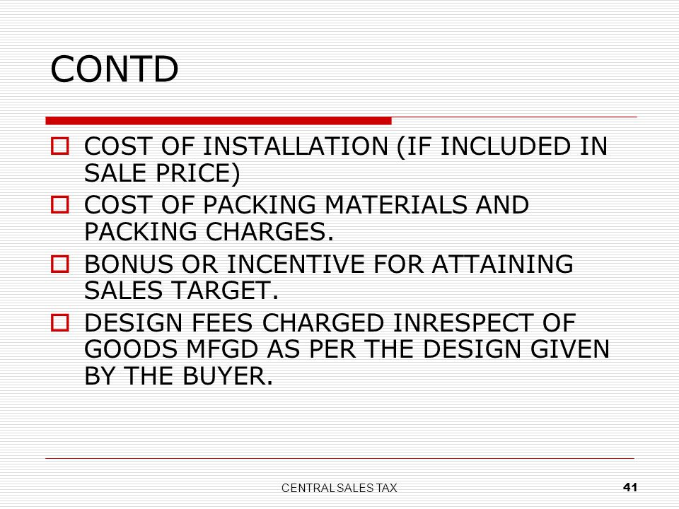 CONTD COST OF INSTALLATION (IF INCLUDED IN SALE PRICE)