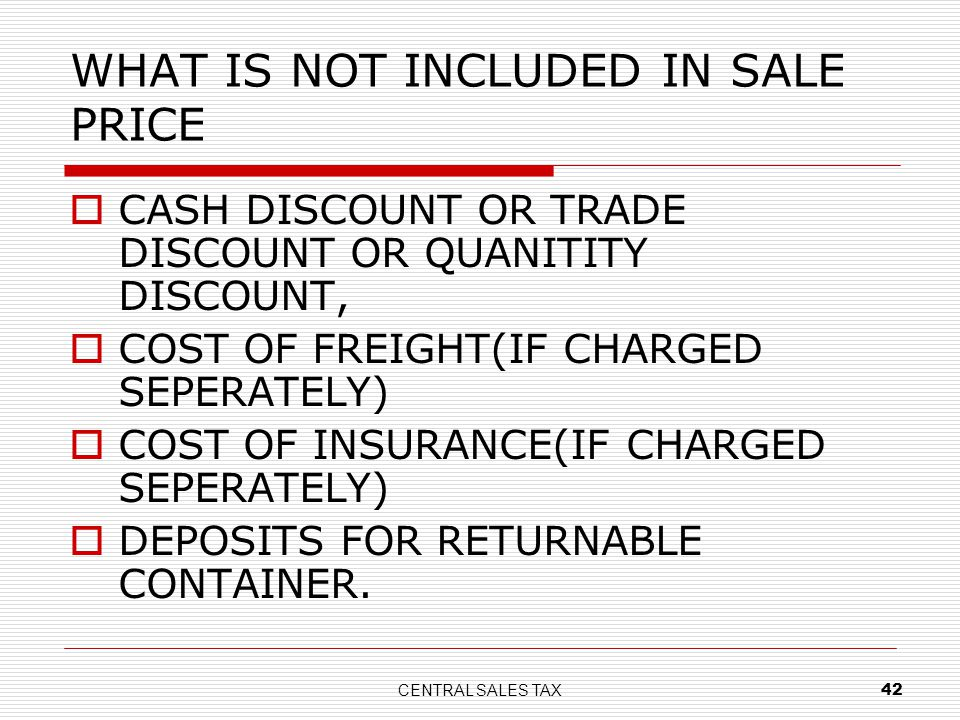 WHAT IS NOT INCLUDED IN SALE PRICE