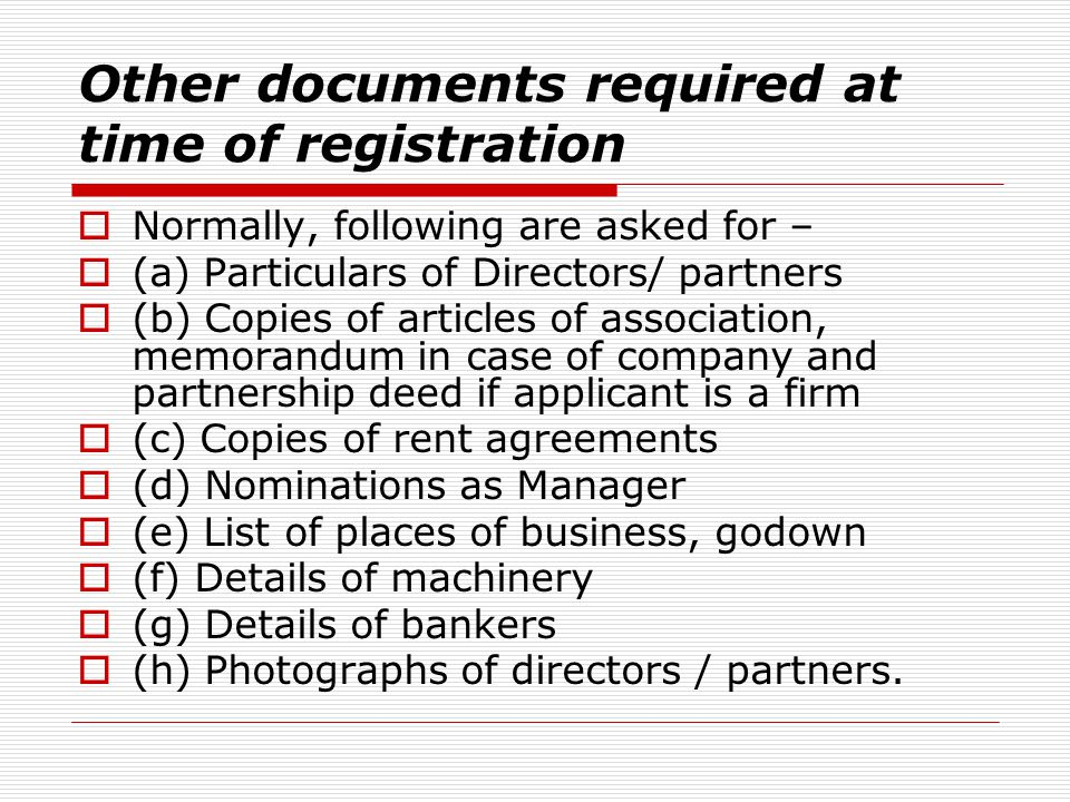 Other documents required at time of registration