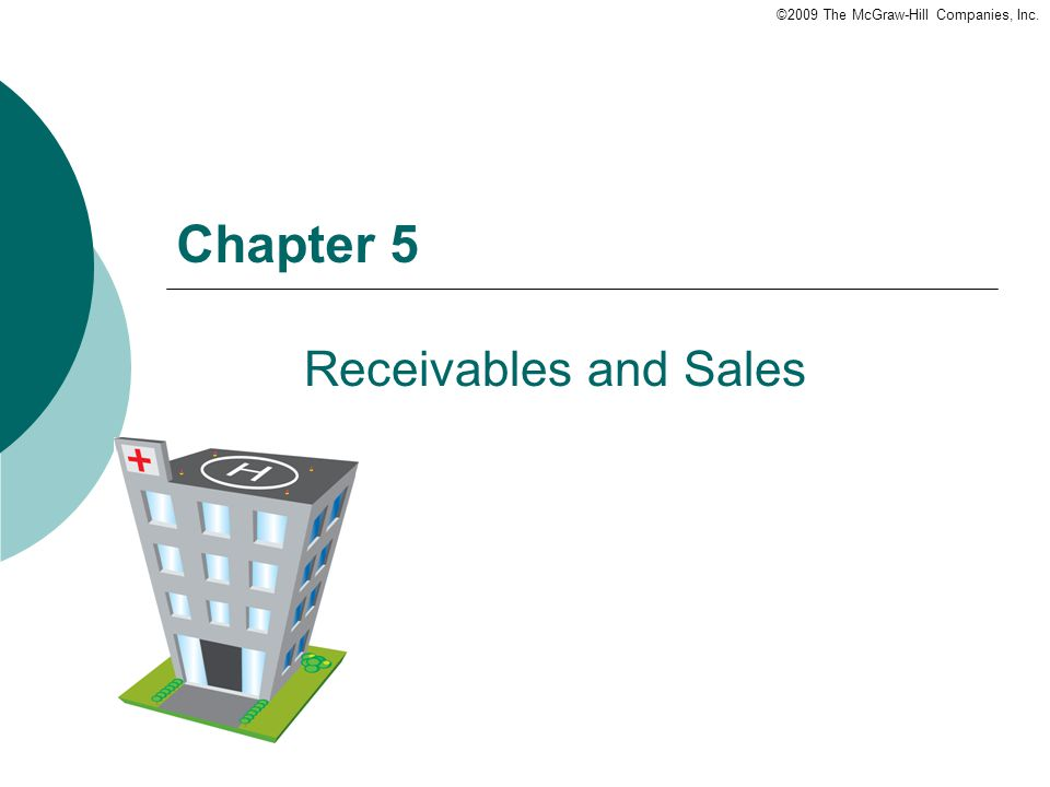 Chapter 5 Receivables and Sales