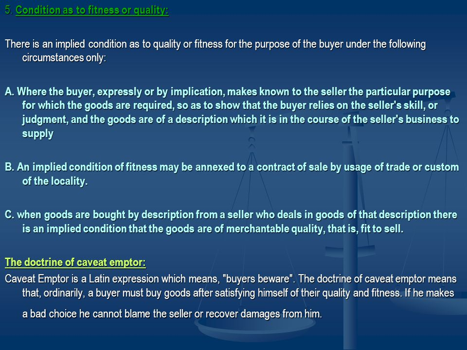 5. Condition as to fitness or quality: