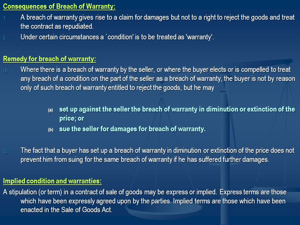 Consequences of Breach of Warranty: