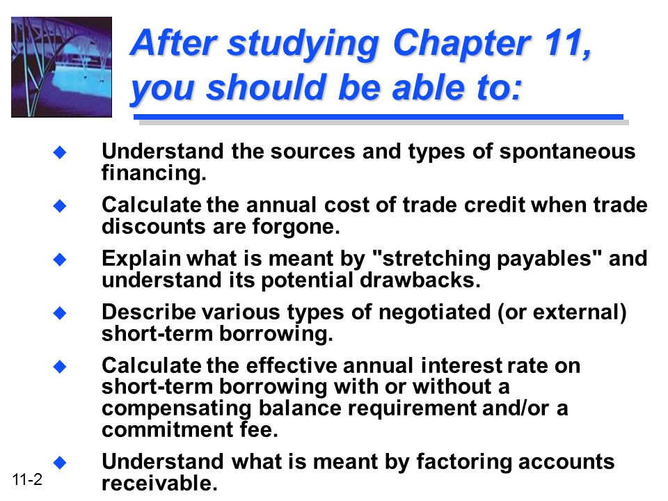 After studying Chapter 11, you should be able to: