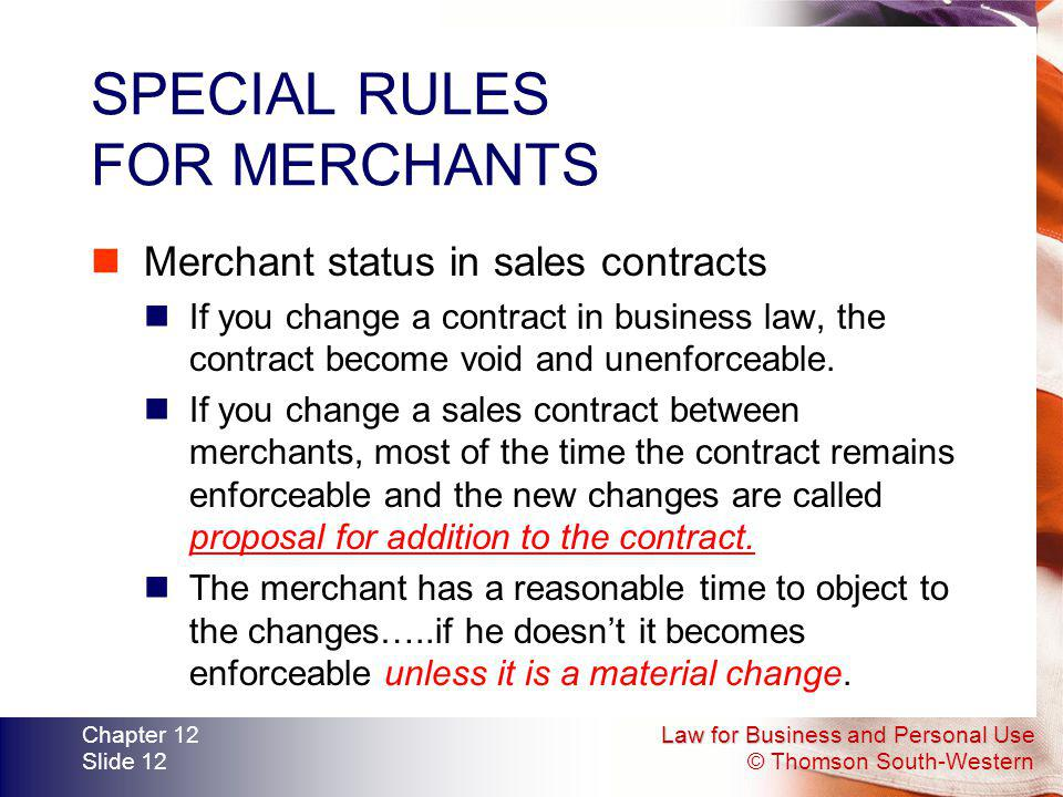SPECIAL RULES FOR MERCHANTS