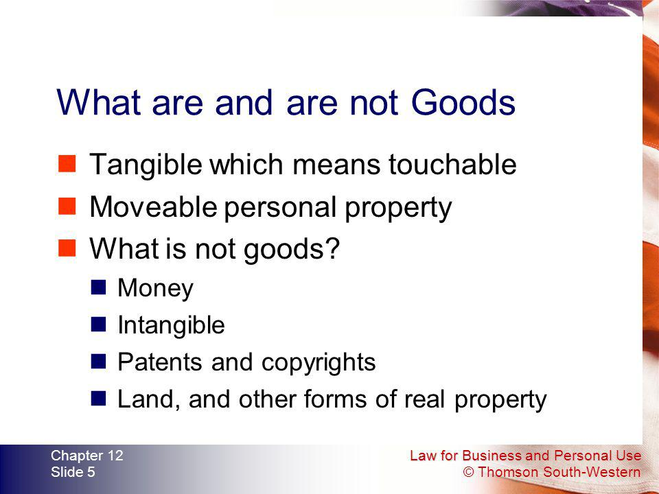 What are and are not Goods
