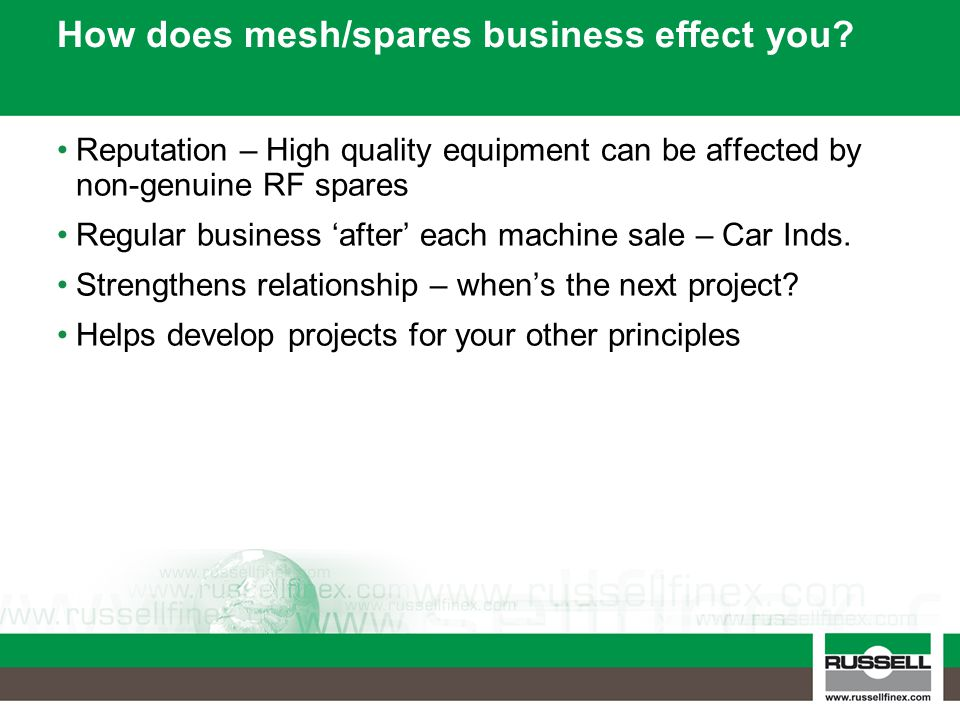 How does mesh/spares business effect you