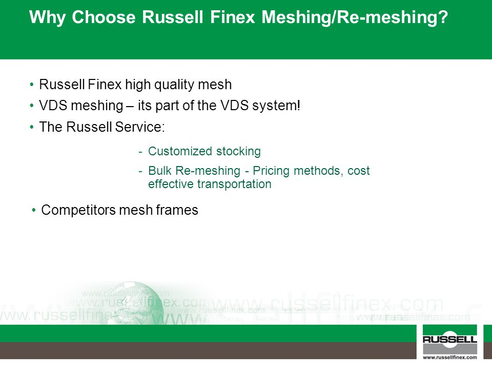 Why Choose Russell Finex Meshing/Re-meshing