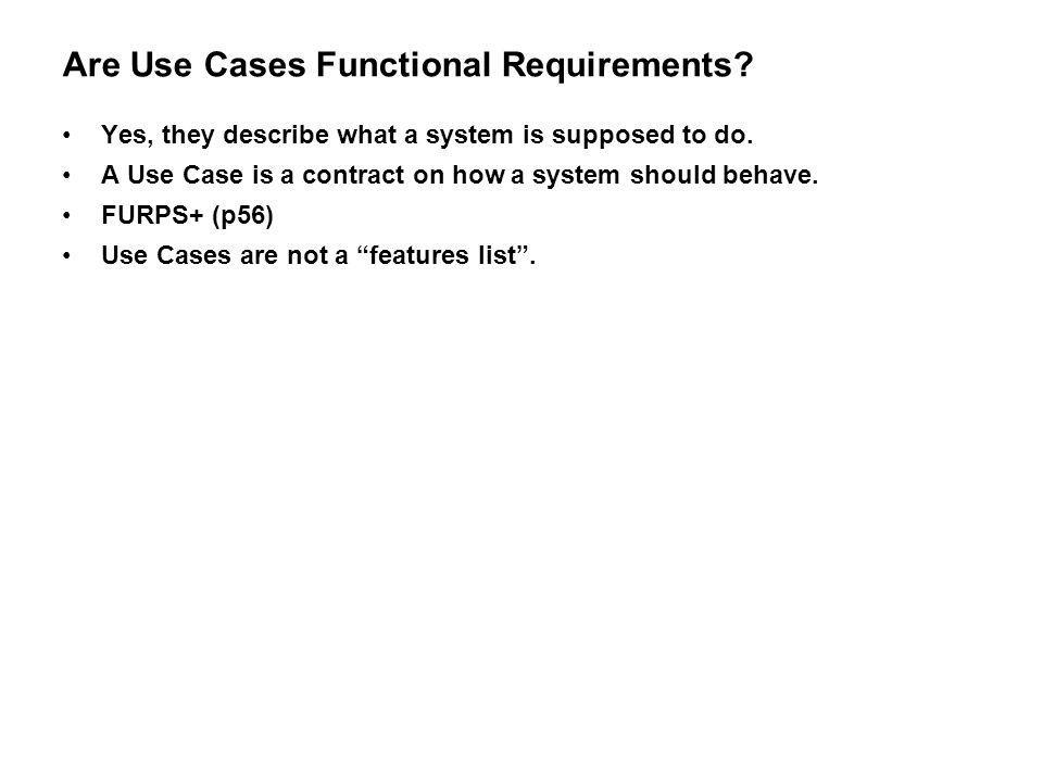 Are Use Cases Functional Requirements