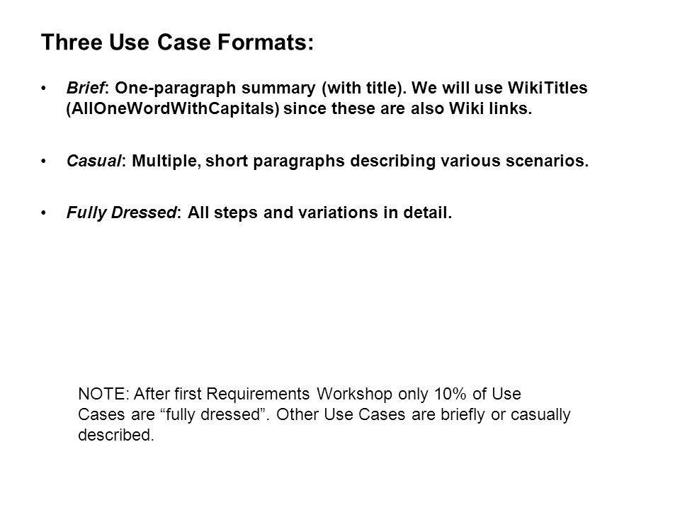 Three Use Case Formats: