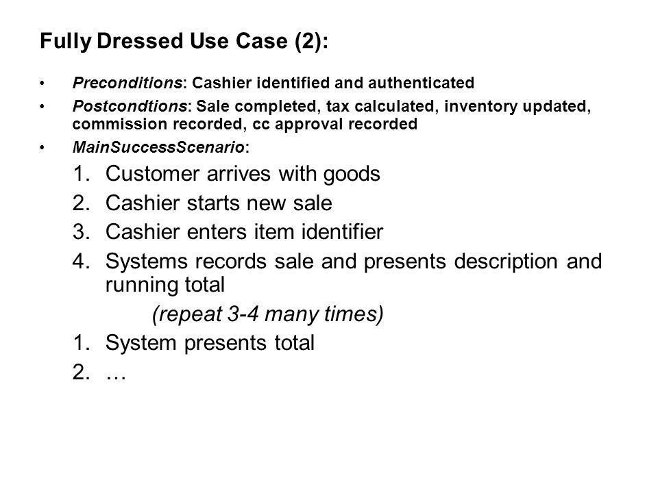 Fully Dressed Use Case (2):