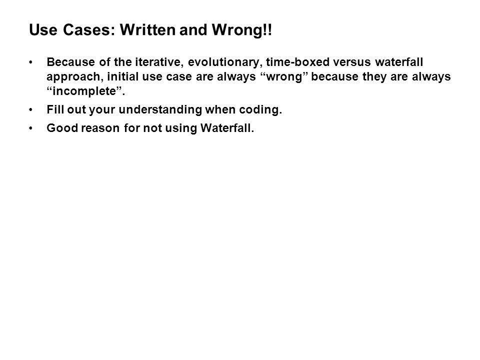 Use Cases: Written and Wrong!!