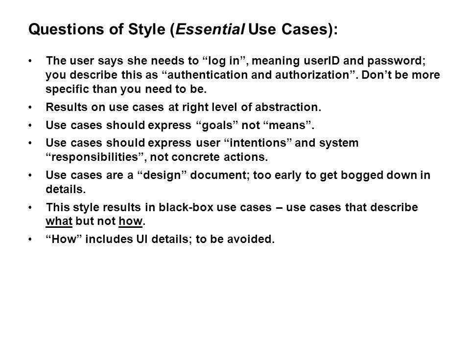 Questions of Style (Essential Use Cases):