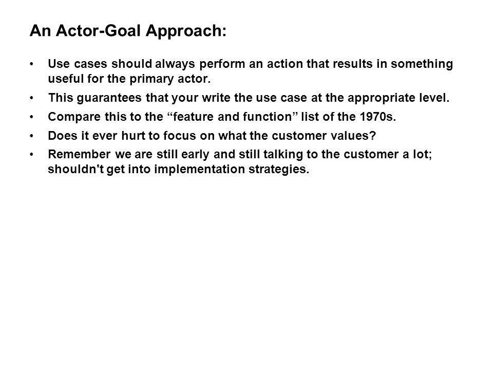 An Actor-Goal Approach: