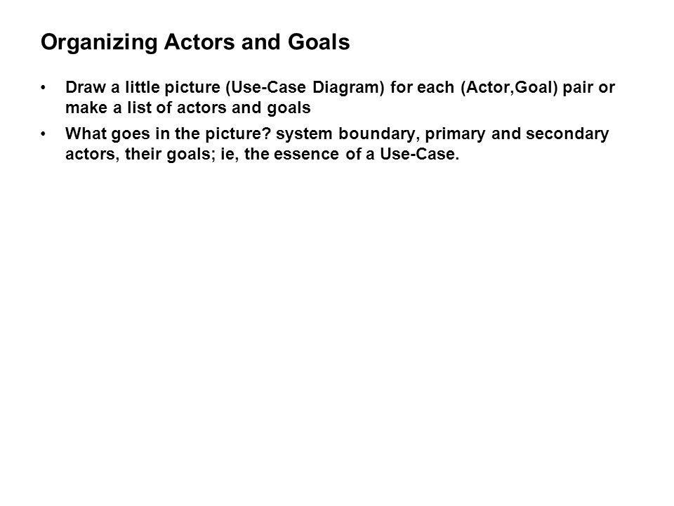 Organizing Actors and Goals