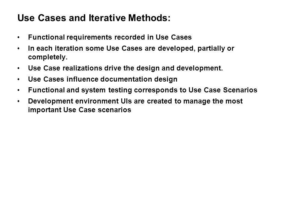 Use Cases and Iterative Methods: