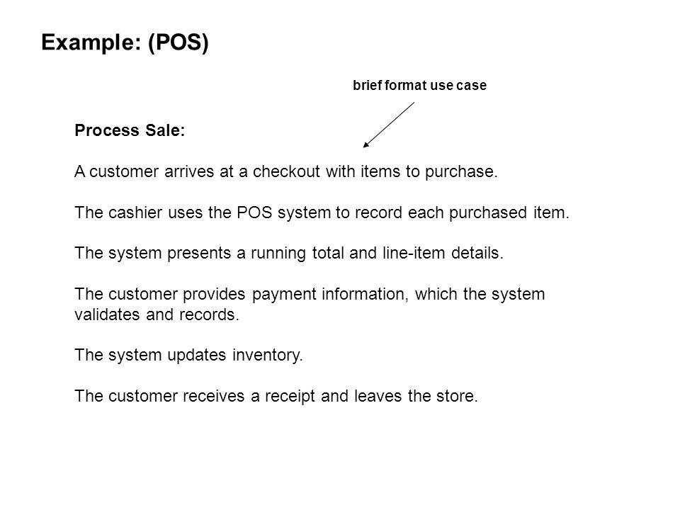 Example: (POS) Process Sale: