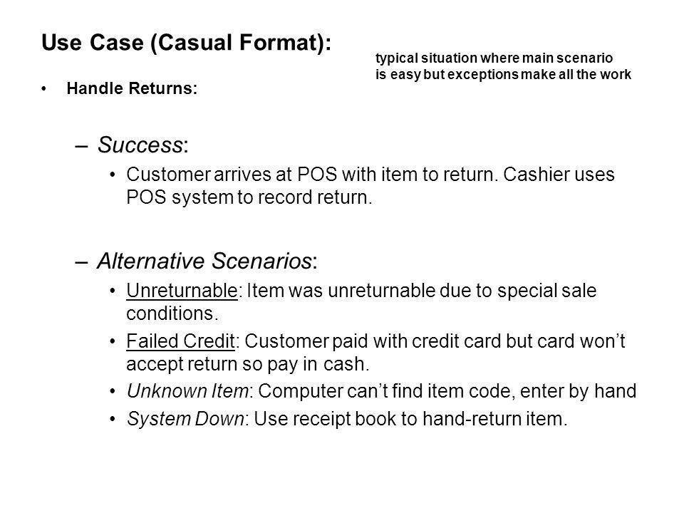 Use Case (Casual Format):