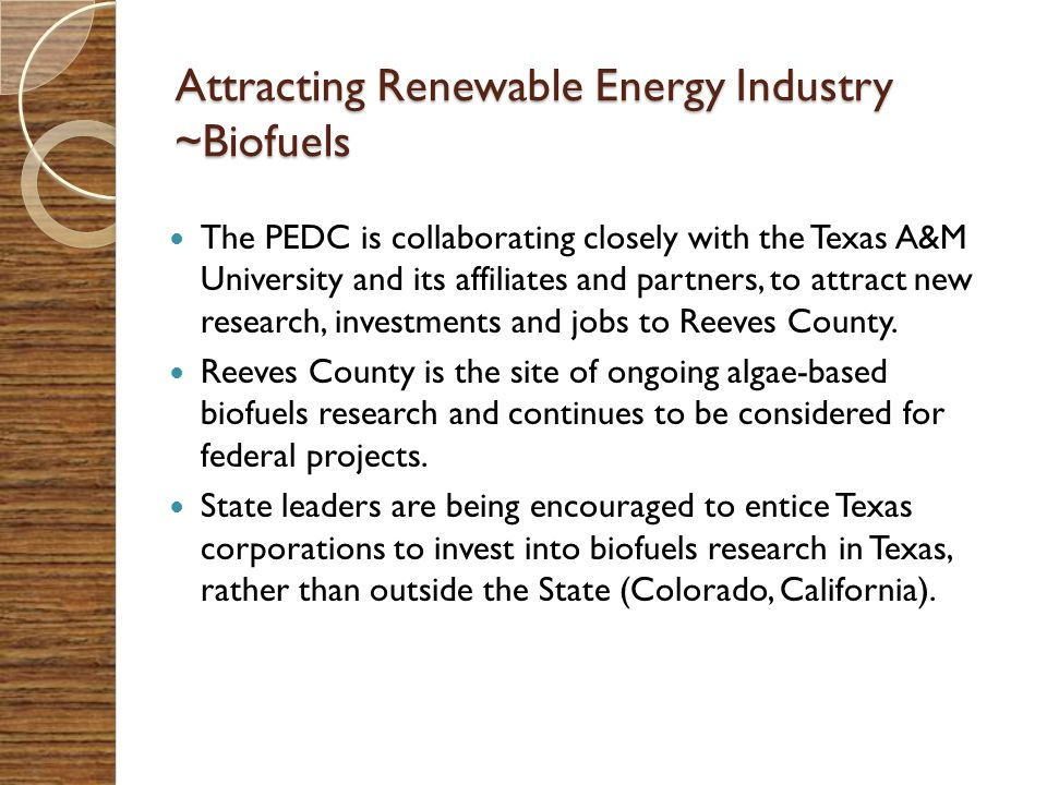 Attracting Renewable Energy Industry ~Biofuels