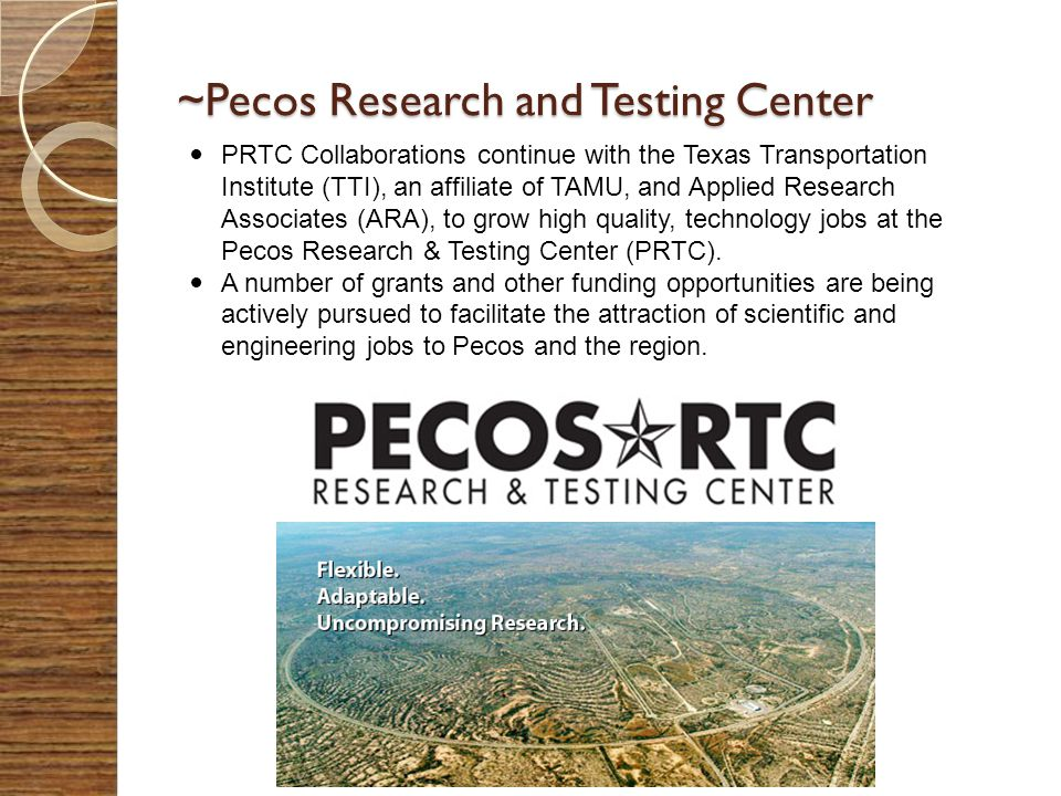 ~Pecos Research and Testing Center