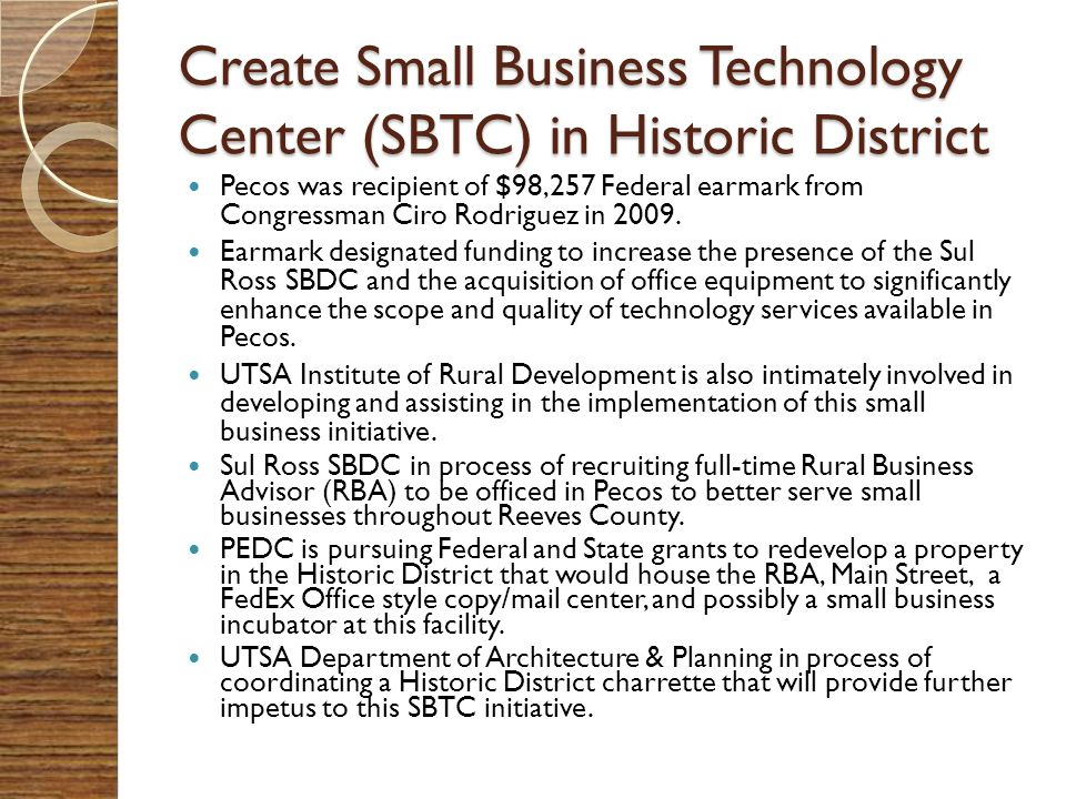 Create Small Business Technology Center (SBTC) in Historic District