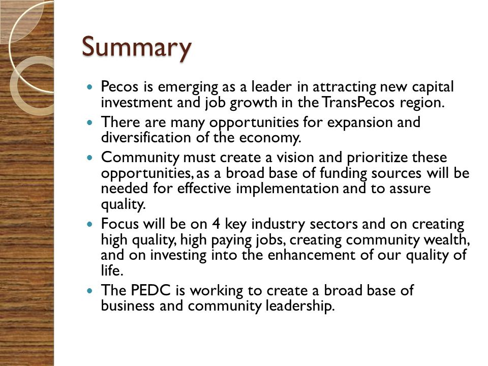 Summary Pecos is emerging as a leader in attracting new capital investment and job growth in the TransPecos region.