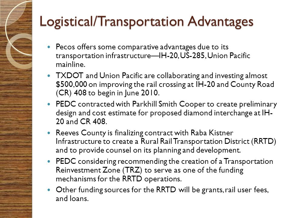Logistical/Transportation Advantages