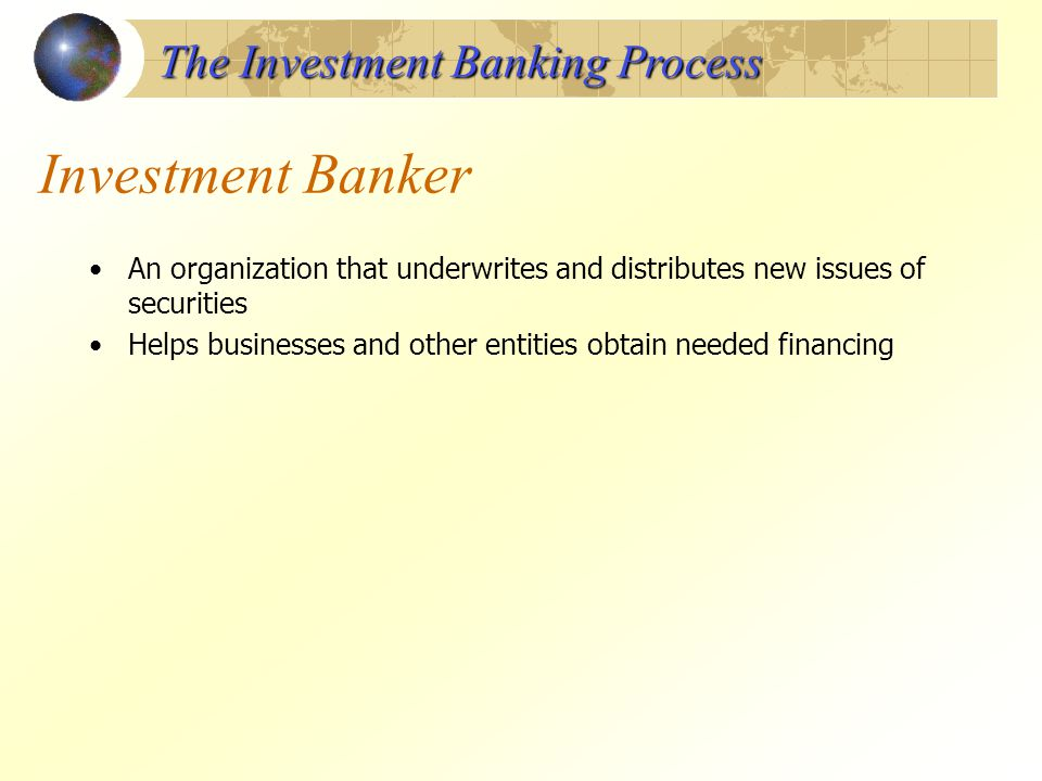 Investment Banker The Investment Banking Process