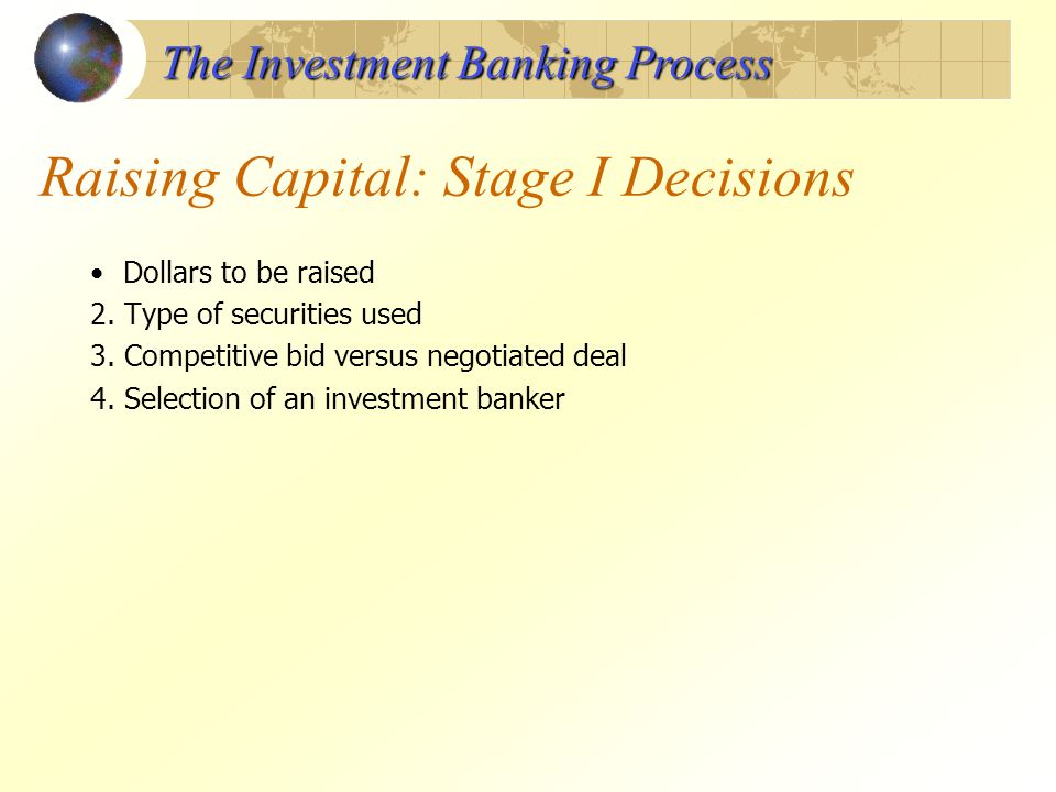 Raising Capital: Stage I Decisions