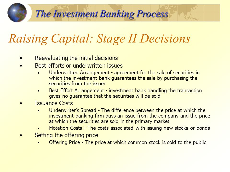 Raising Capital: Stage II Decisions