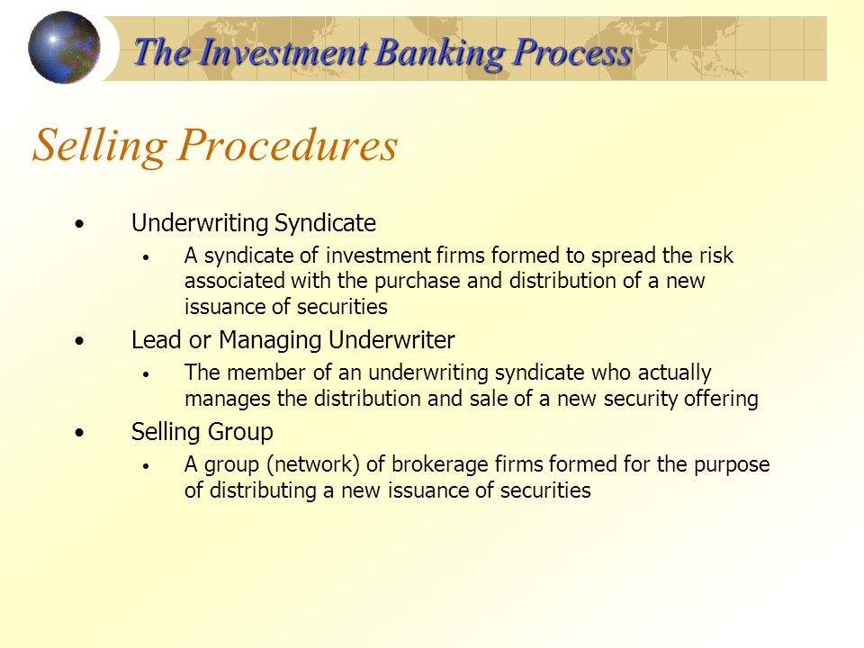 Selling Procedures The Investment Banking Process