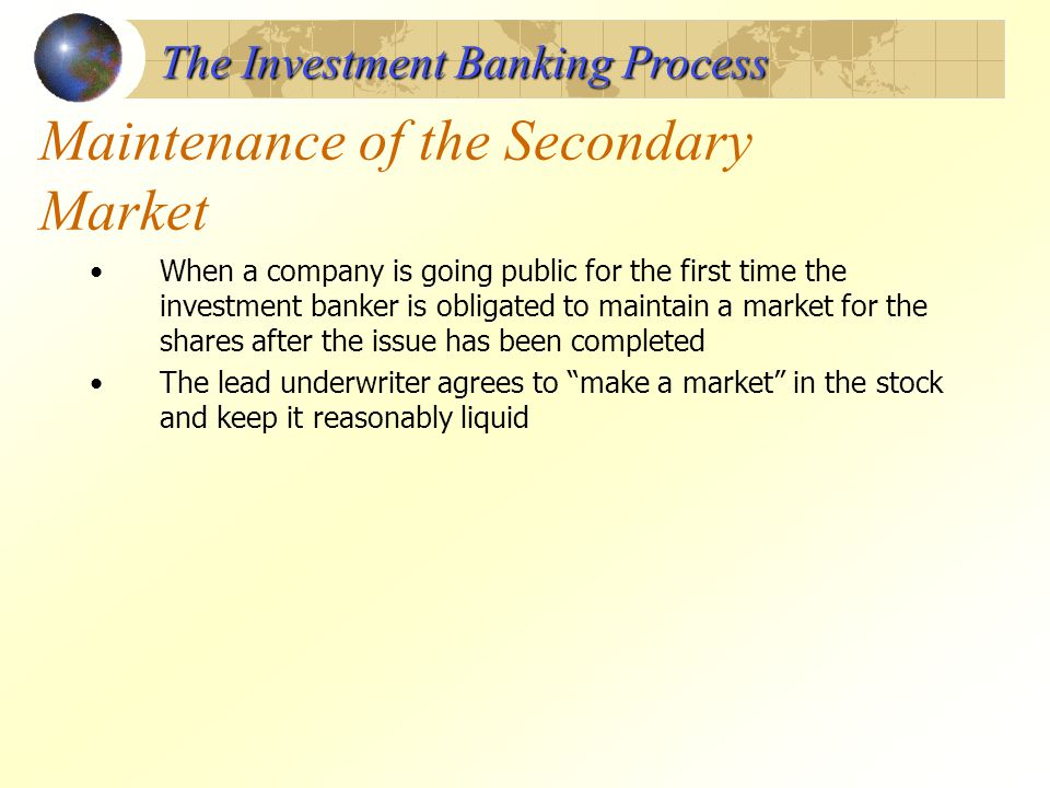 Maintenance of the Secondary Market