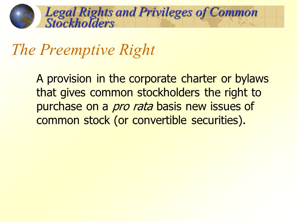 What Are the Privileges of Common Stockholders?