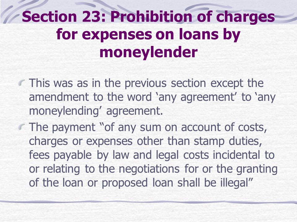 Section 23: Prohibition of charges for expenses on loans by moneylender