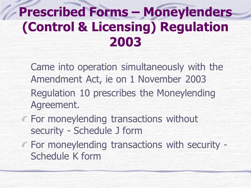 Prescribed Forms – Moneylenders (Control & Licensing) Regulation 2003