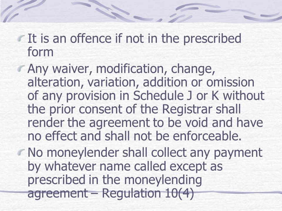 It is an offence if not in the prescribed form